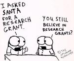 immagini I asked Santa for a research grant. You still believe in research grants